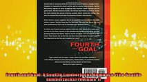 READ book  Fourth and Goal A Seattle Lumberjacks Romance The Seattle Lumberjacks Volume 1  FREE BOOOK ONLINE