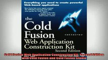 Free Full PDF Downlaod  Cold Fusion Web Application Construction Kit Second Edition with Cold Fusion and Cold Full Free