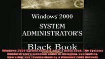 READ book  Windows 2000 System Administrators Black Book The Systems Administrators Essential Full Free