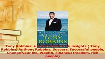 PDF  Tony Robbins A full analysis of his insights  Tony Robbins Anthony Robbins Success Read Full Ebook