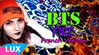 Cover BTS 불타오르네 Fire French Version by