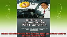 best book  Airline and Commercial Pilot Careers What you need to know to become an Airline Pilot