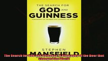 Enjoyed read  The Search for God and Guinness A Biography of the Beer that Changed the World