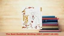 Download  The Best Buddhist Writing 2007 20071009 Free Books