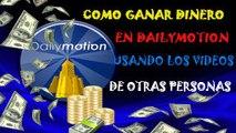 Como Ganar Dinero Utilizando Videos de Otros Usuarios | Videotutorial Dailymotion Segunda Parte