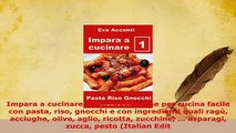 PDF  Impara a cucinare 1 48 ricette base per cucina facile con pasta riso gnocchi e con PDF Online