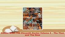 PDF  Doctor Who The Eleventh Doctor Volume 4  The Then and The Now Free Books