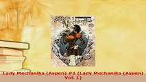 PDF  Lady Mechanika Aspen 1 Lady Mechanika Aspen Vol 1 Ebook