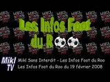 Les infos foot du Roo du 19 février 2008 / Mikl Sans Interdit NRJ (Février 2008) | Mikl TV