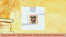 PDF  Holy Smoke The Big Book of North Carolina Barbecue Download Online