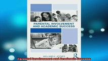 FREE DOWNLOAD  Parental Involvement and Academic Success  FREE BOOOK ONLINE