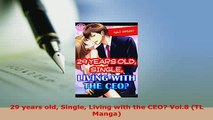 Download  29 years old Single Living with the CEO Vol8 TL Manga Free Books