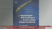 READ book  An Asperger Dictionary of Everyday Expressions StuartHamilton An Asperger Dictionary of  BOOK ONLINE