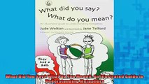 FREE PDF  What Did You Say What Do You Mean An Illustrated Guide to Understanding Metaphors  DOWNLOAD ONLINE