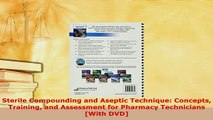 Read  Sterile Compounding and Aseptic Technique Concepts Training and Assessment for Pharmacy Ebook Free