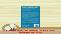 Read  Expertise in Nursing Practice Caring Clinical Judgment and Ethics Ebook Free