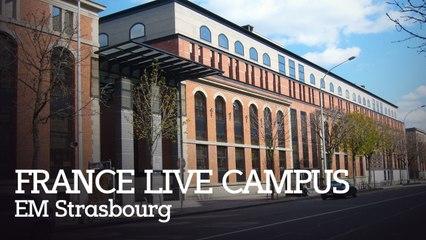 France Live Campus : EM Strasbourg