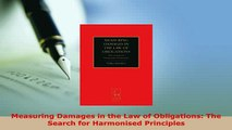 PDF  Measuring Damages in the Law of Obligations The Search for Harmonised Principles  EBook
