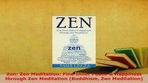PDF  Zen Zen Meditation Find Inner Peace  Happiness through Zen Meditation Buddhism Zen  Read Online