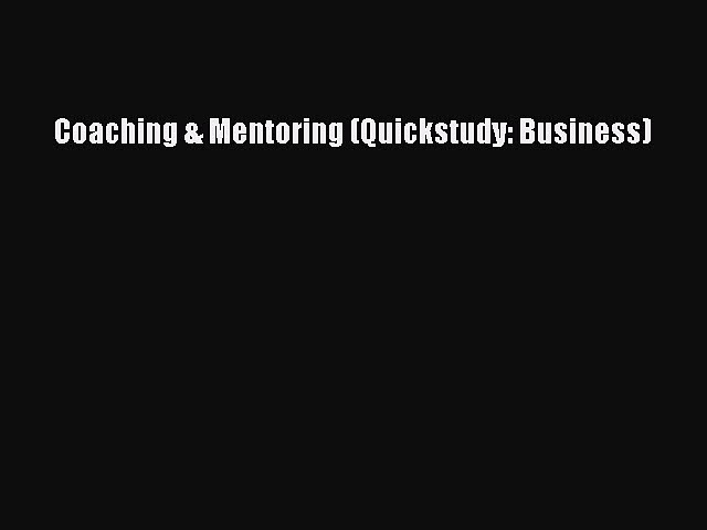 Download Coaching & Mentoring (Quickstudy: Business) PDF Free