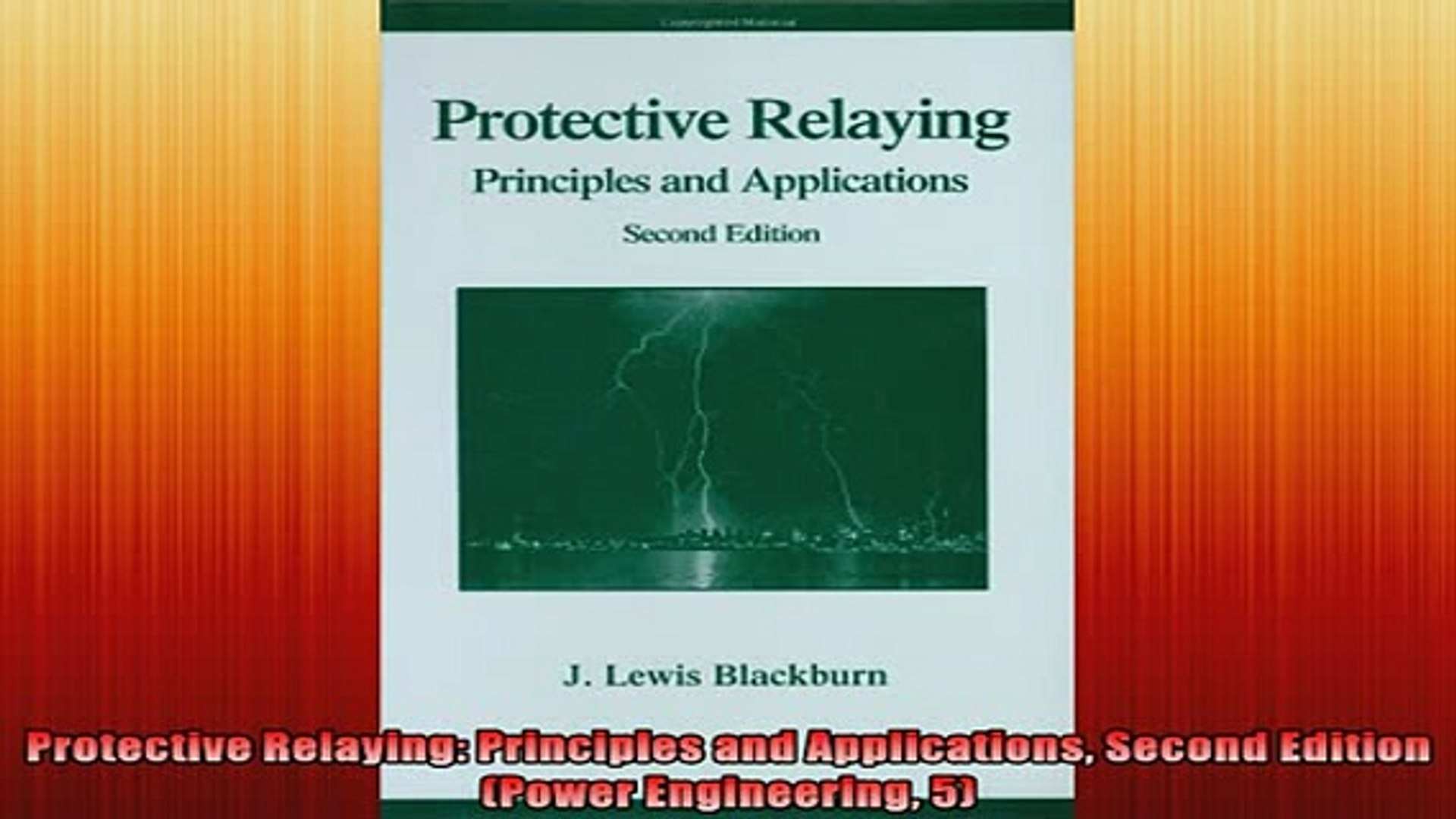 Reference Second Edition Protective Relaying Principles and ...