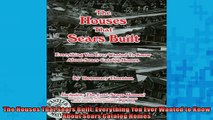 FREE PDF  The Houses That Sears Built Everything You Ever Wanted to Know About Sears Catalog Homes  DOWNLOAD ONLINE