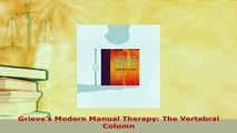 Download  Grieves Modern Manual Therapy The Vertebral Column PDF Free