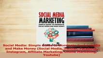 Read  Social Media Simple Guide to Dominate Social Media and Make Money Social Media Twitter Ebook Free
