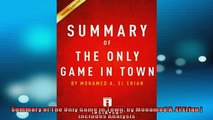 EBOOK ONLINE  Summary of The Only Game in Town by Mohamed A El Erian  Includes Analysis  BOOK ONLINE