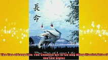 READ FREE FULL EBOOK DOWNLOAD  The Tao of Long Life The Chinese Art of Chang Ming Taoist Arts of the Lee Style Full Free