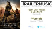 Warcraft - Garona TV Spot Exclusive Music (Really Slow Motion & Epic North - Stampede)