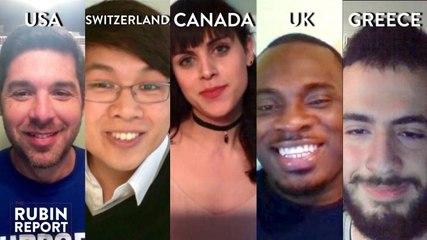 Rubin Report Fan Show: Canada, United Kingdom, USA, Switzerland, Greece