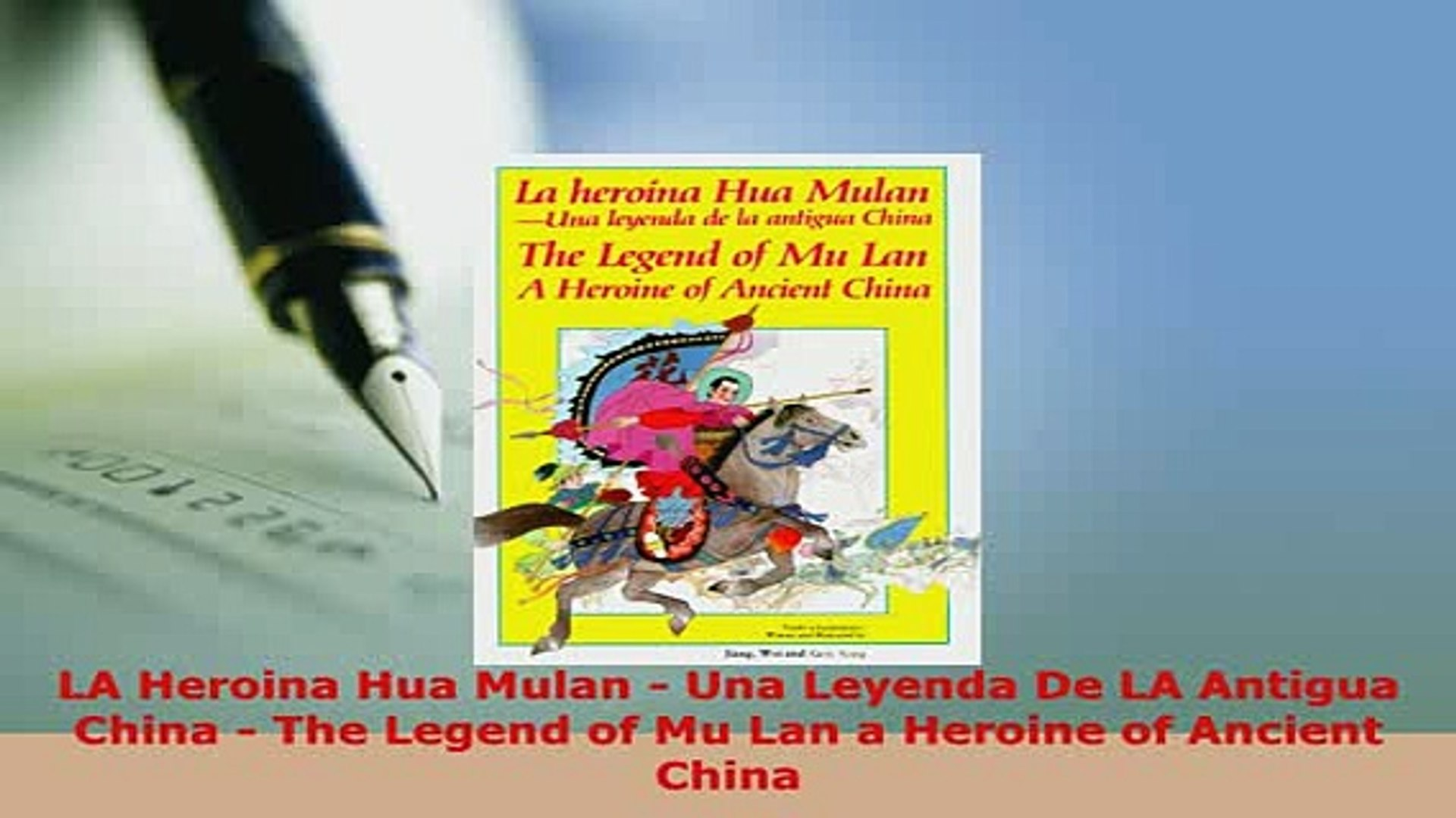 PDF  LA Heroina Hua Mulan  Una Leyenda De LA Antigua China  The Legend of Mu Lan a Heroine of  Read