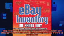 READ book  eBay Inventory the Smart Way How to Find Great Sources and Manage Your Merchandise to Full EBook