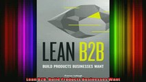 READ book  Lean B2B Build Products Businesses Want Online Free