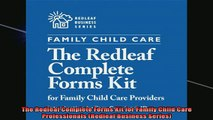 FREE EBOOK ONLINE  The Redleaf Complete Forms Kit for Family Child Care Professionals Redleaf Business Full EBook