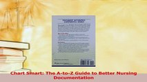 Download  Chart Smart The AtoZ Guide to Better Nursing Documentation  Read Online