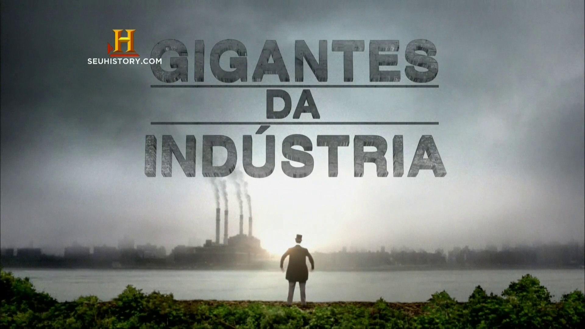 Gigantes da Indústria - Ep 3 Nasce a Rivalidade