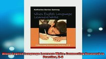 Free PDF Downlaod  When English Language Learners Write Connecting Research to Practice K8  FREE BOOOK ONLINE