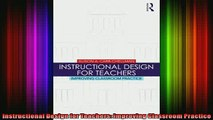 FREE PDF  Instructional Design for Teachers Improving Classroom Practice READ ONLINE