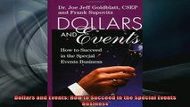 READ book  Dollars and Events How to Succeed in the Special Events Business Online Free