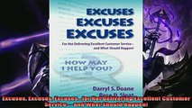 Pdf online  Excuses Excuses Excusesfor Not Delivering Excellent Customer Service and What Should