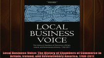 Read here Local Business Voice The History of Chambers of Commerce in Britain Ireland and