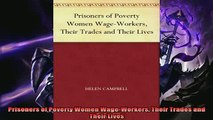 Enjoyed read  Prisoners of Poverty Women WageWorkers Their Trades and Their Lives