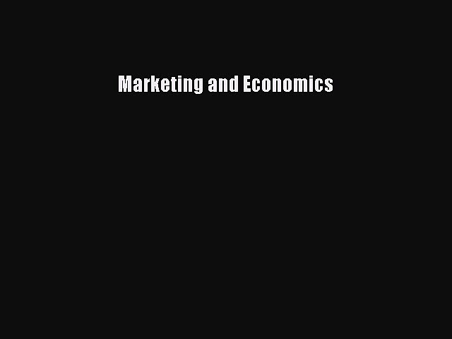 Read Marketing and Economics Ebook Free