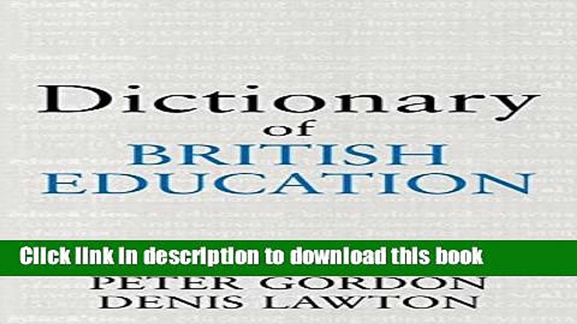 Dictionary of British Education (Woburn Education Series)