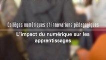 L'impact du numérique sur les apprentissages - Collèges numériques et innovations pédagogiques