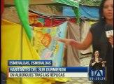 Habitantes de Esmeraldas durmieron en albergues tras las réplicas
