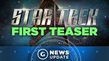 "New Star Trek TV Show Teaser Promises ""New Heroes, Villains, and Worlds"" - GS News Update"