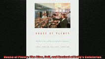 READ book  House of Plenty The Rise Fall and Revival of Lubys Cafeterias READ ONLINE